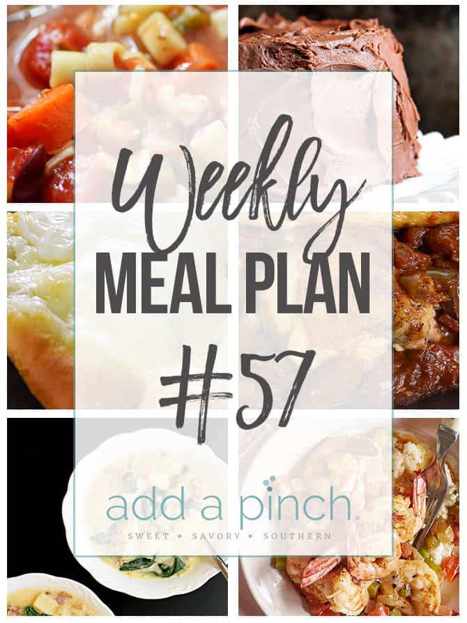 Weekly Meal Plan #57 - Sharing our Weekly Meal Plan with make-ahead tips, freezer instructions, and ways to make supper even easier! // addapinch.com
