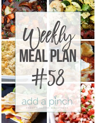 Weekly Meal Plan #58 - Sharing our Weekly Meal Plan with make-ahead tips, freezer instructions, and ways to make supper even easier! // addapinch.com