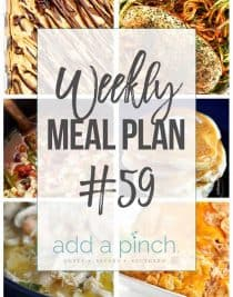 Weekly Meal Plan #59 - Sharing our Weekly Meal Plan with make-ahead tips, freezer instructions, and ways to make supper even easier! // addapinch.com