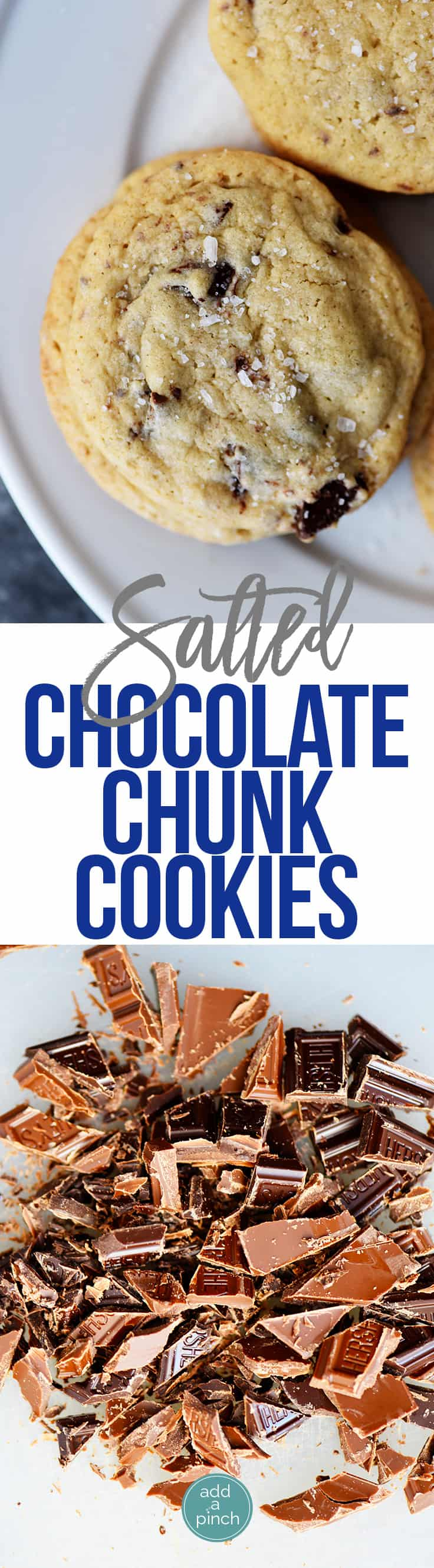 Two photos of chocolate chunk cookies with text in between the photographs. // addapinch.com