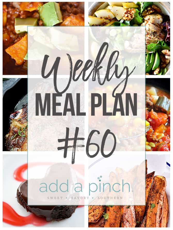 Weekly Meal Plan #60 - Sharing our Weekly Meal Plan with make-ahead tips, freezer instructions, and ways to make supper even easier! // addapinch.com