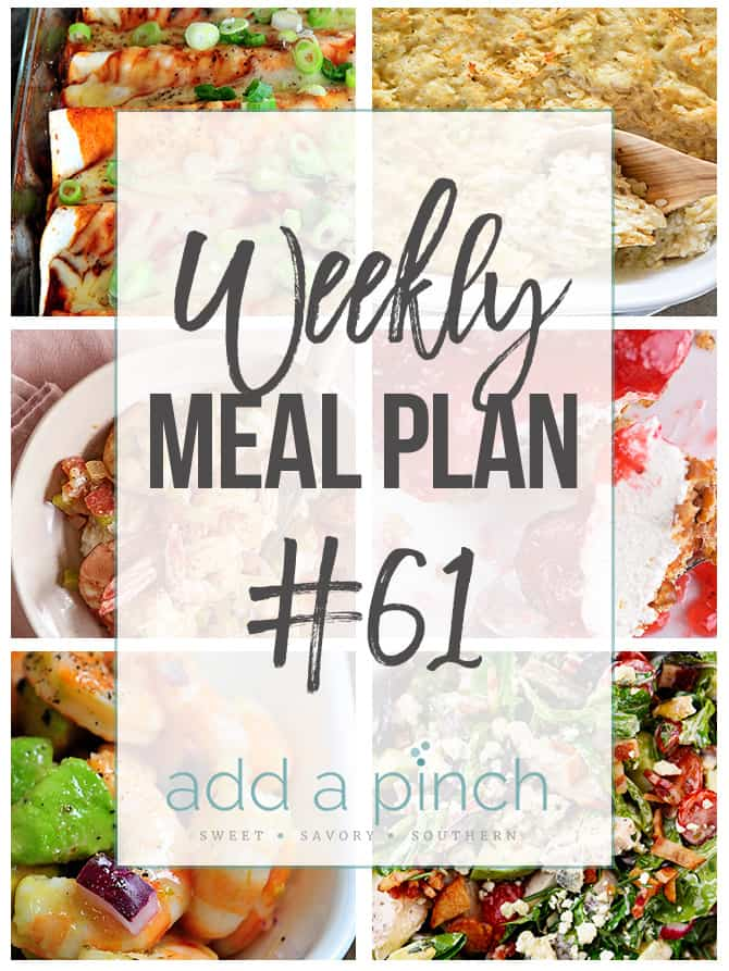 Weekly Meal Plan #61 - Sharing our Weekly Meal Plan with make-ahead tips, freezer instructions, and ways to make supper even easier! // addapinch.com