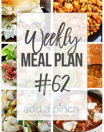 Weekly Meal Plan #62 - Sharing our Weekly Meal Plan with make-ahead tips, freezer instructions, and ways to make supper even easier! // addapinch.com
