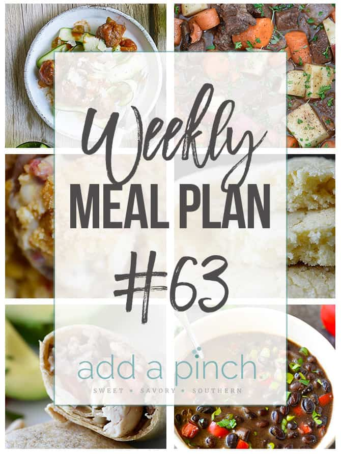 Weekly Meal Plan #63 - Sharing our Weekly Meal Plan with make-ahead tips, freezer instructions, and ways to make supper even easier! // addapinch.com