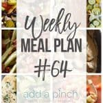 Weekly Meal Plan #64