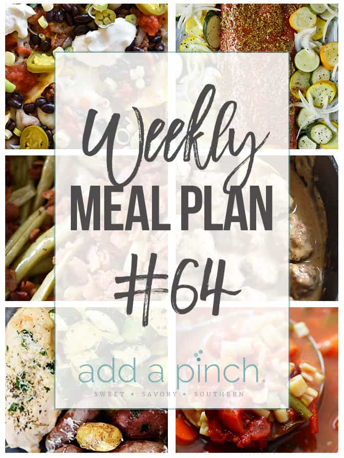 Weekly Meal Plan #64 - Sharing our Weekly Meal Plan with make-ahead tips, freezer instructions, and ways to make supper even easier! // addapinch.com