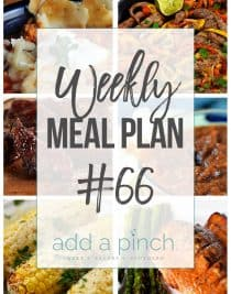 Weekly Meal Plan #66 - Sharing our Weekly Meal Plan with make-ahead tips, freezer instructions, and ways to make supper even easier! // addapinch.com