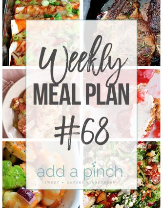 Weekly Meal Plan #68 - Sharing our Weekly Meal Plan with make-ahead tips, freezer instructions, and ways to make supper even easier! // addapinch.com