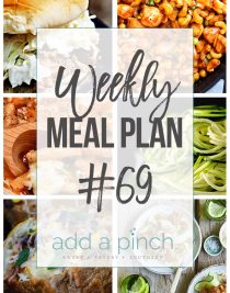 Weekly Meal Plan #69 - Sharing our Weekly Meal Plan with make-ahead tips, freezer instructions, and ways to make supper even easier! // addapinch.com
