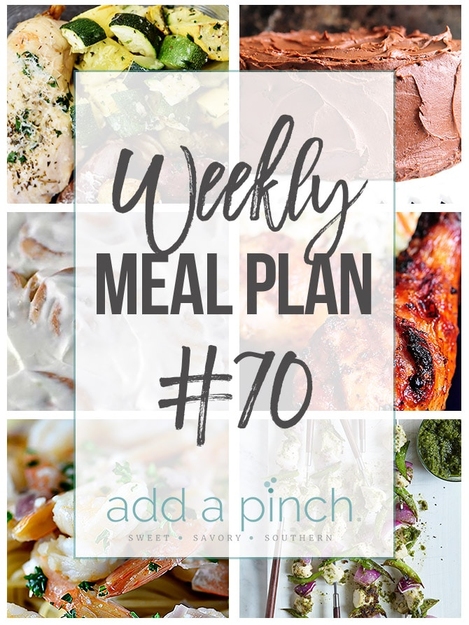 Weekly Meal Plan #70 - Sharing our Weekly Meal Plan with make-ahead tips, freezer instructions, and ways to make supper even easier! // addapinch.com