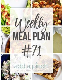 Weekly Meal Plan #71 - Sharing our Weekly Meal Plan with make-ahead tips, freezer instructions, and ways to make supper even easier! // addapinch.com
