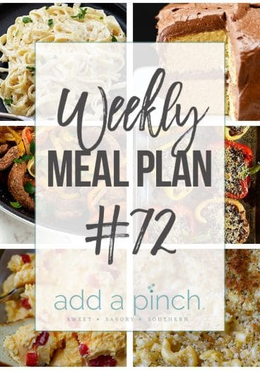 Weekly Meal Plan #72 - Sharing our Weekly Meal Plan with make-ahead tips, freezer instructions, and ways to make supper even easier! // addapinch.com