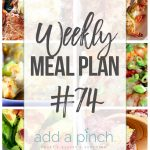 Weekly Meal Plan #74