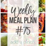 Weekly Meal Plan #75