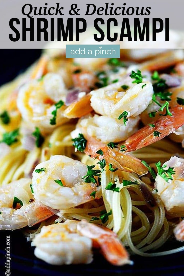 Shrimp Scampi with fresh herbs over bed of pasta - with text - addapinch.com