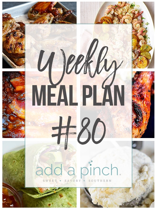 Weekly Meal Plan #80 - Sharing our Weekly Meal Plan with make-ahead tips, freezer instructions, and ways to make supper even easier! // addapinch.com
