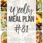 Weekly Meal Plan #81