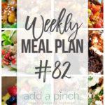 Weekly Meal Plan #82