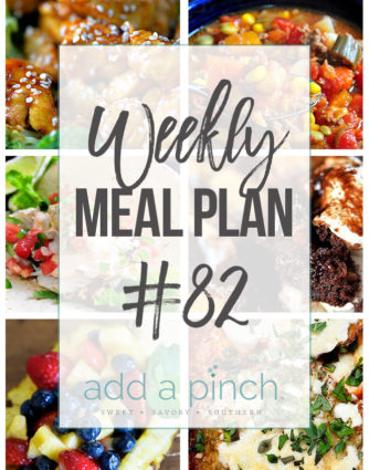 Weekly Meal Plan #82 - Sharing our Weekly Meal Plan with make-ahead tips, freezer instructions, and ways to make supper even easier! // addapinch.com