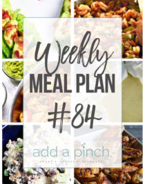 Weekly Meal Plan #84 - Sharing our Weekly Meal Plan with make-ahead tips, freezer instructions, and ways to make supper even easier! // addapinch.com