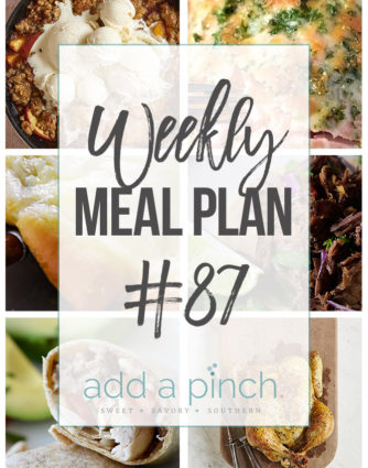 Weekly Meal Plan #87 - Sharing our Weekly Meal Plan with make-ahead tips, freezer instructions, and ways to make supper even easier! // addapinch.com