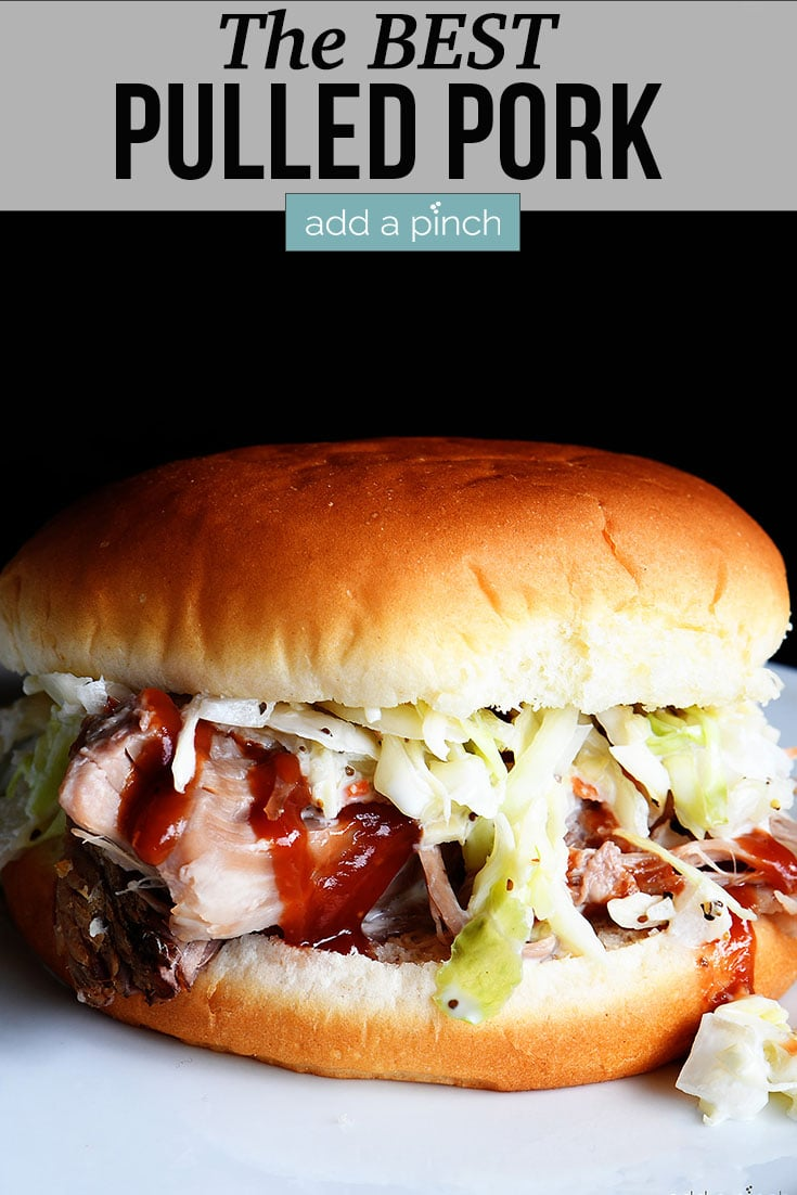Pulled Pork Sandwich with text - addapinch.com