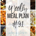 Weekly Meal Plan #91