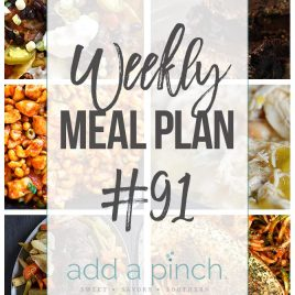 Weekly Meal Plan #91 - Sharing our Weekly Meal Plan with make-ahead tips, freezer instructions, and ways to make supper even easier! // addapinch.com