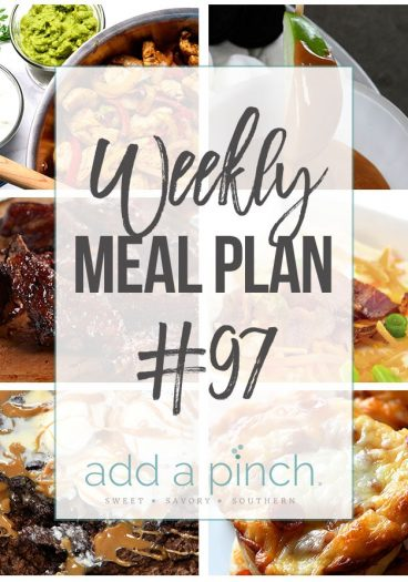 Weekly Meal Plan #97 - Sharing our Weekly Meal Plan with make-ahead tips, freezer instructions, and ways to make supper even easier! // addapinch.com