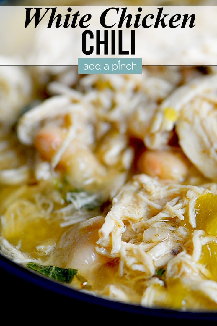 White Chicken Chili in bowl - with text - addapinch.com