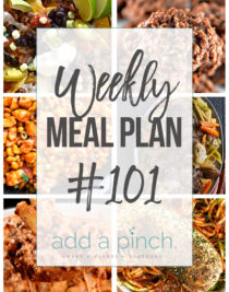 Weekly Meal Plan #101 - Sharing our Weekly Meal Plan with make-ahead tips, freezer instructions, and ways to make supper even easier! // addapinch.com