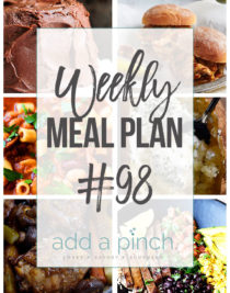 Weekly Meal Plan #98 - Sharing our Weekly Meal Plan with make-ahead tips, freezer instructions, and ways to make supper even easier! // addapinch.com