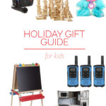 Holiday Gift Guide: for Kids
