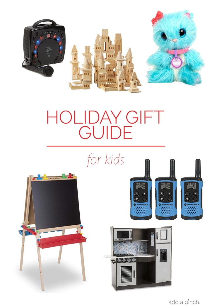 Holiday Gift Guide for Kids – Our 2018 holiday gift guide includes the best gift ideas for the children in your life! Filled with fun toys, snuggly blankets, furniture just for them and so much more! // addapinch.com
