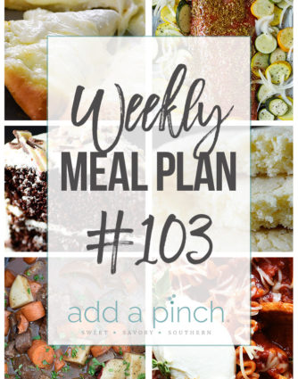 Weekly Meal Plan #103 - Sharing our Weekly Meal Plan with make-ahead tips, freezer instructions, and ways to make supper even easier! // addapinch.com