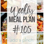 Weekly Meal Plan #105