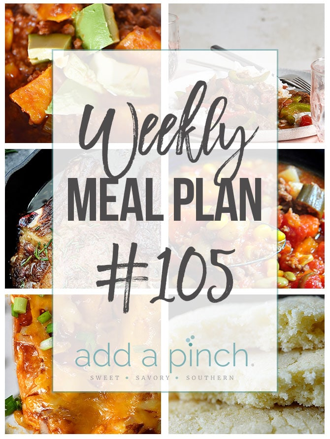 Weekly Meal Plan #105 - Sharing our Weekly Meal Plan with make-ahead tips, freezer instructions, and ways to make supper even easier! // addapinch.com