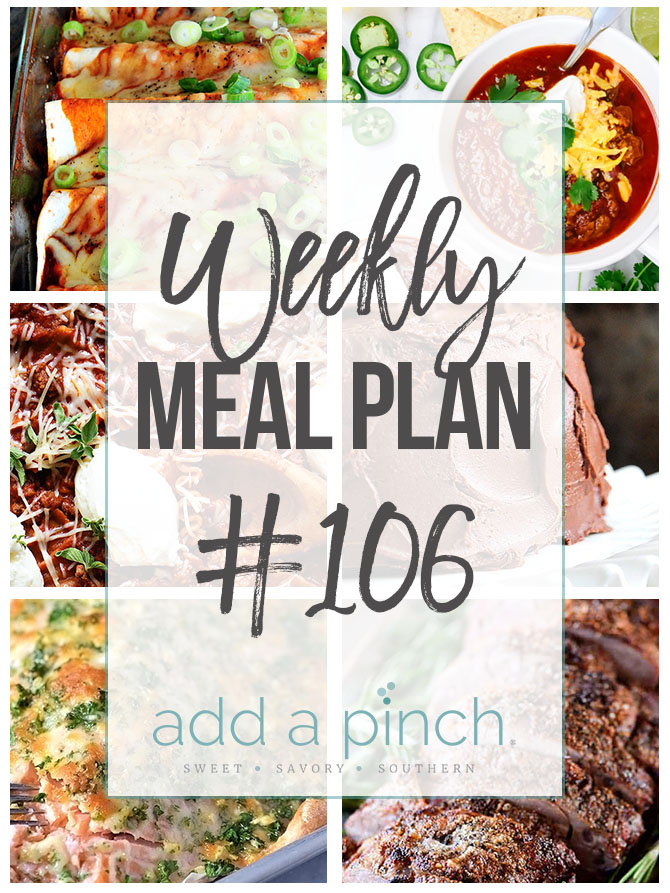 Weekly Meal Plan #106 - Sharing our Weekly Meal Plan with make-ahead tips, freezer instructions, and ways to make supper even easier! // addapinch.com