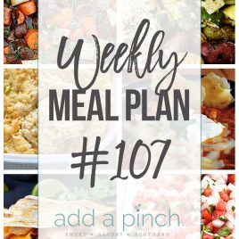 Sharing our Weekly Meal Plan with make-ahead tips, freezer instructions, and ways to make supper even easier! // addapinch.com