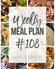 Weekly Meal Plan #108 - Sharing our Weekly Meal Plan with make-ahead tips, freezer instructions, and ways to make supper even easier! // addapinch.com