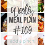 Weekly Meal Plan #109