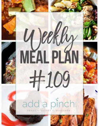 Weekly Meal Plan #109 - Sharing our Weekly Meal Plan with make-ahead tips, freezer instructions, and ways to make supper even easier! // addapinch.com