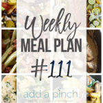 Weekly Meal Plan #111