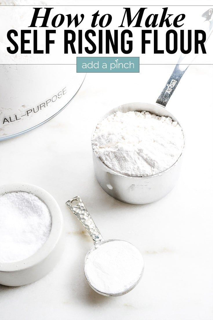 How to Make Self Rising Flour photo with text - addapinch.com