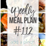 Weekly Meal Plan #112