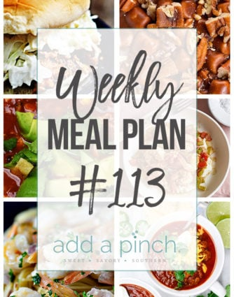 Weekly Meal Plan #113 - Sharing our Weekly Meal Plan with make-ahead tips, freezer instructions, and ways to make supper even easier! // addapinch.com