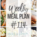 Weekly Meal Plan #114