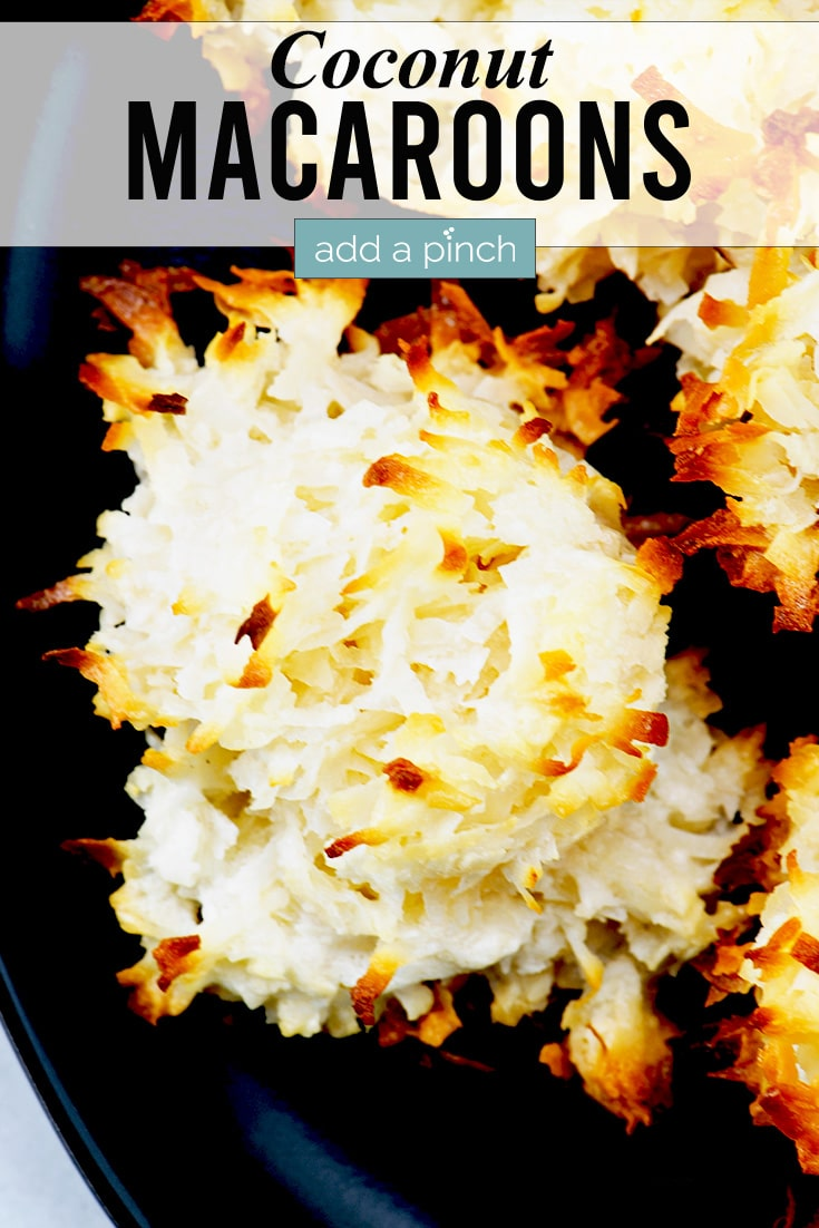 Coconut Macaroons Photo with text - addapinch.com