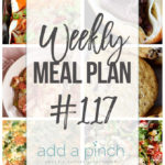 Weekly Meal Plan #117