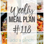 Weekly Meal Plan #118